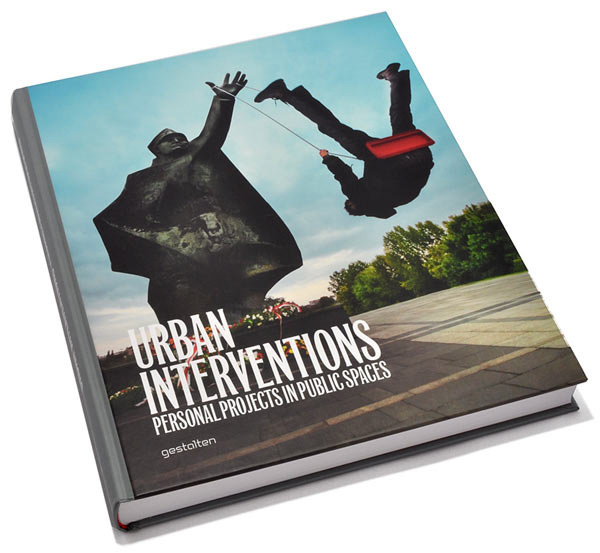 BOOK FEATURE: URBAN INTERVENTIONS PUBLISHED BY GESTALTEN